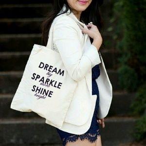 DREAM big, SPARKLE more, SHINE bright Tote Bag